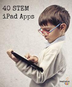 40 STEM iPad apps for kids 40 STEM iPad Apps for Kids (Science, Technology, Engineering, Math)