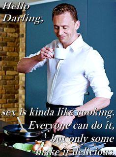 Tom Hiddleston. Hello Darling- Cooking