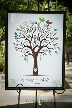 For our wedding: Guestbook Tree - guests put their thumbprint on a branch and wrote their name underneath. Now it is hung up in our house!