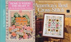"""Lot of 2 Books : """"America's Best Cross Stitch"""" & """"Home is Where the Heart Is"""""""