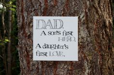 12x12  Dad Hero first love... Father's day quote hand by Houseof3