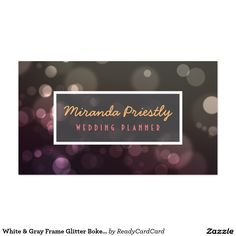 White & Gray Frame Glitter Bokeh Wedding Planner Business Card Hairstylist Business Cards, Custom Business Cards, Bokeh, Black Metal, Beauty Makeup, Wedding Planner, Create Your Own, Card Making, Things To Come