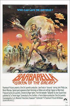 Barbarella - Spawned the name of my favorite band - Duran Duran!