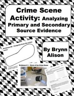 CRIME SCENE ACTIVITY: ANALYZING PRIMARY AND SECONDARY SOURCE EVIDENCE | by Brynn Allison | $7.00