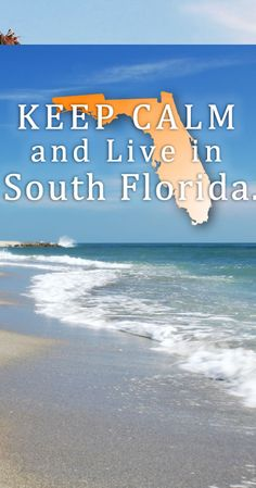 Keep Calm And Come Live In South Florida! http://waterfrontpropertiesblog.com/real-estate/singer-island-condos/