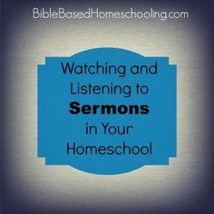 Using sermons in your homeschool