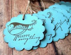 Gift Tags  Set of 6 Happy Everything by CuteLootnFood2Boot on Etsy, $4.50