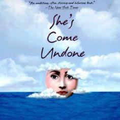 She's Come Undone. Read it, love it.