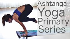 One of my favorites Ashtanga videos!!  Ashtanga Yoga Primary Series with Jessica Kass and Lesley Fightmaster