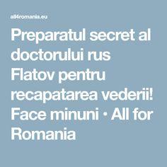 Preparatul secret al doctorului rus Flatov pentru recapatarea vederii! Face minuni • All for Romania