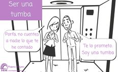 Ser una tumba / Ser una losa Spanish Expressions, Speech Therapy, Proverbs, Decir No, Education, Comics, Sayings, Memes, Tea