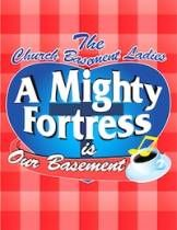 Derby Dinner Playhouse A Mighty Fortress is our Basement Review and Ticket Giveaway