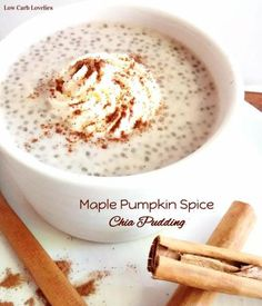 4- Maple Pumpkin Spice Chia Pudding - by Low Carb Lovelies