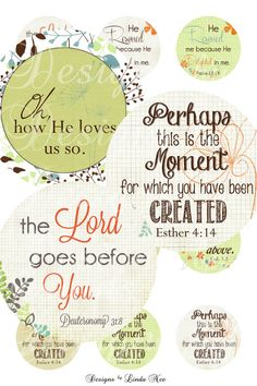Instant Download - CHRISTian Scripture 7 (1 inch Round) Images Digital Collage Sheet - Christ, Youth Group, Awana ~ sticker magnet button  Perhaps this is the moment for which you have been created. ~ Esther 4:14  He rescued me because He delighted in me. ~ Psalms 18:19  Set your