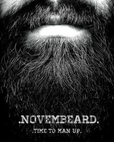 .NOVEMBER. time to man up.