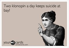Klonopin. A muscle relaxant also used to treat anxiety disorders. ~ May be one I take as needed.  Haven't needed in a long time.  ...