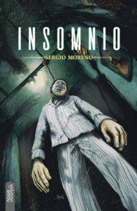 Insomnio, de Sergio Moreno Una reseña de Jonathan Mayorga Editorial Nowevolution http://www.librosyliteratura.es/insomnio.html