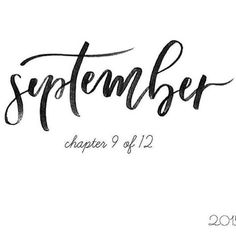 """Grace for Grace: """"Stephanie B Design"""" - Photowall Ideas Seasons Months, Days And Months, Months In A Year, Theme Dividers Instagram, Words Quotes, Wise Words, When September Ends, September Born, Hello January"""