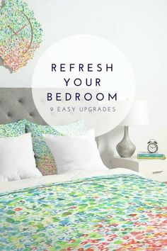 9 Ways To Refresh Your Bedroom - Easy Upgrades