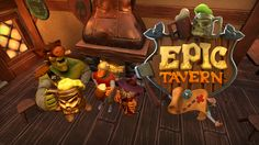 Epic Tavern - Rule the Land from your Tavern! | S0FTERSIN backed this game on 05/27/2016 (https://twitter.com/S0FTERSIN/status/736091744421351424). | #Kickstarter #Videogame