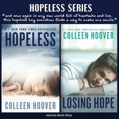 HOPELESS series by Colleen Hoover - cant wait for Losing Hope to be released. And I LOVE how she got Griffin Peterson to be the model for the cover.