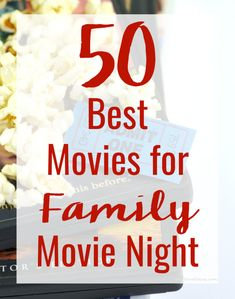 Tired of watching the same movies week after week on repeat? Try this list of the 50 Best Movies for Family Movie Night (by category) instead to ensure the entire family has a good time!  #family #kidsactivities #entertainment #sponsored
