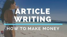 how to make money writing articles  in 2018