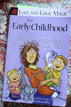 Love and Logic Magic for Early Childhood