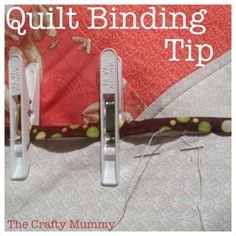 Quilting Tips: Pegs for binding  #quilting #quilt #tips