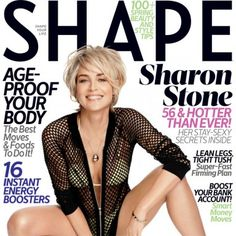 Sharon Stone's March Cover of SHAPE - Shape Magazine Cute hairstyle, great physique!