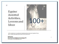 A complete book of mounted therapeutic riding activities. http://www.ehorseeducation.com/Resources_and_Store.html