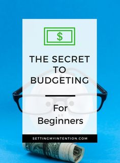 Secret to Budgeting for beginners
