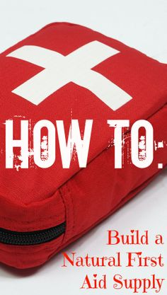 How to build a natural first aid kit