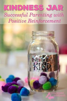 Kindness Jar: Successful Parenting with Positive Reinforcement | life tips | | life tips and tricks | | life tips for teens | | life tips for women |  http://caroortiz.com