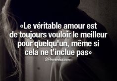 True love is always wanting the best for someone, even if that doesn't include you. ---Les Beaux Proverbes – Proverbes, citations et pensées positives French Words, French Quotes, Best Quotes, Love Quotes, Inspirational Quotes, Words Quotes, Sayings, Some Words, Beautiful Words