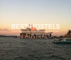 Ultimate guide to the best hostels in Australia. Advice and tips for choosing the best backpacker accommodation in Australia!