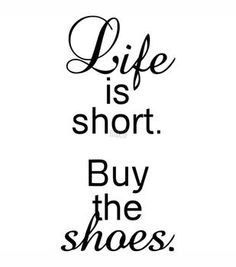 Riley & Company Funny Bones Cling Mounted Stamp-Life Is Short, Buy The Shoes