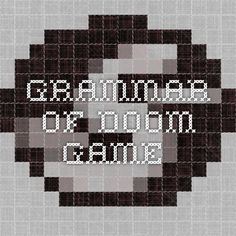 Grammar of Doom game