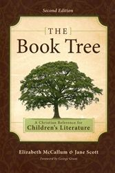 The Book Tree A Christian Reference for Children's Literature