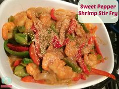 Easy Dinner : Sweet Pepper & Shrimp Stir Fry Recipes - Staying Close To Home Supper Recipes, Easy Dinner Recipes, Dinner Ideas, Baby Food Recipes, Healthy Recipes, Food Baby, Delicious Recipes, Healthy Foods, Healthy Life
