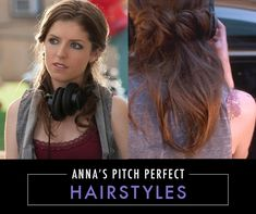 It's not just Anna's hair we love, her Pitch Perfect character, Becca, also rocks some gorgeous styles!