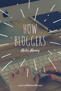 Learn the different ways bloggers make money blogging and generate income from their blogs! Article url: http://oddballwealth.com/how-to-make-money-with-your-blog/ If you've ever wondered how to make money blogging, this article is for you. This post explains how bloggers make money and create multiple revenue streams on their blogs.  #Blog #Blogging #Bloggers #MakeMoney #ExtraIncome #Finance