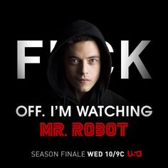 Don't Bother Me I'm Watching Mr. Robot Photos | Mr. Robot time is sacred. We understand. That's why we created social shareables designed to keep the chatty corporate bureaucrats, loud-mouthed hackers and talkative friends away while your favorite show is on. Put one up whenever you and Elliot are trying to start the revolution.