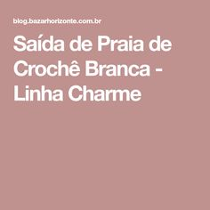 Saída de Praia de Crochê Branca - Linha Charme
