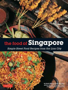 Prepare delicious and authentic dishes with this easy-to-follow Singapore cookbook. Influenced by the surrounding islands, China, and other parts of Asia, the cuisine of Singapore has long bewitched p