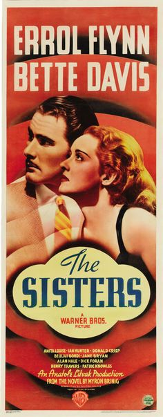 1938. Bette Davis, Errol Flynn. Director: Anatole Litvak. Three daughters of a small down pharmacist undergo trials and tribulations in their problematic marriages between 1904 and 1908.