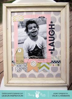 "This art that makes me happy: ""Laugh"" new Fancy Pants Designs framed layout"