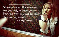 Honey Cocaine quote!(: