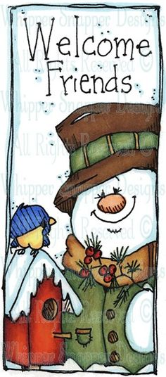 Welcome Friends - Snowmen Images - Snowmen - Rubber Stamps - Shop
