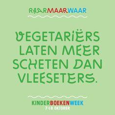 Raar Maar Waar #11: Vegetariërs laten meer scheten dan vleeseters. #Kinderboekenweek